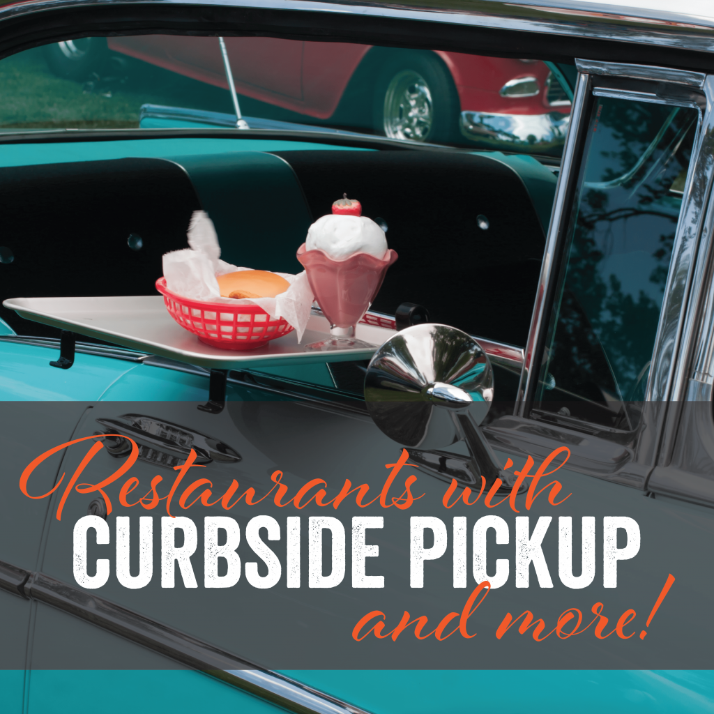 Restaurants offering curbside pickup